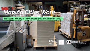 Making Cities Work! 6-11 September 2019 (Brussels)