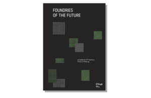 Foundries of the Future